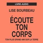 Lise Bourbeau Écoute ton corps