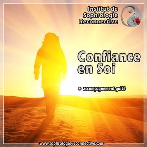 Sophrologie Confiance en Soi : Je redécouvre mes talents