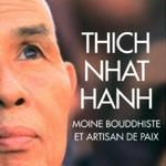 Thich Nhat Hanh Moine bouddhiste et artisan de paix (Livre)