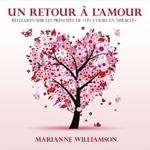 Marianne Williamson Un retour à l'Amour